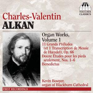 Alkan: Organ Music, Vol. 1
