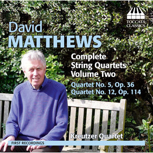Matthews: Complete String Quartets, Vol. 2