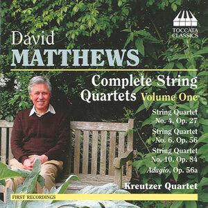 Matthews: Complete String Quartets, Vol. 1