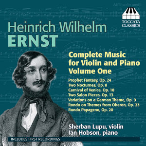 Ernst: Complete Music for Violin and Piano, Vol. 1