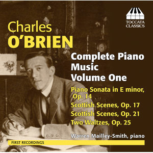 O'Brien: Complete Piano Music, Vol. 1