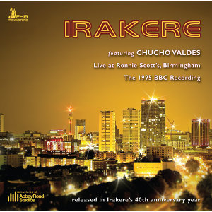 Irakere - Live at Ronnie Scott's Birmingham