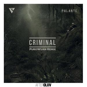 Criminal - PuroWuan Remix