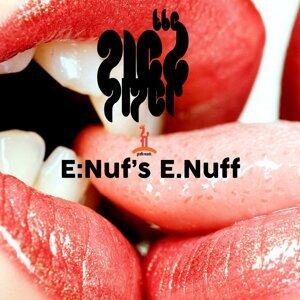 E-Nuf's Enuff