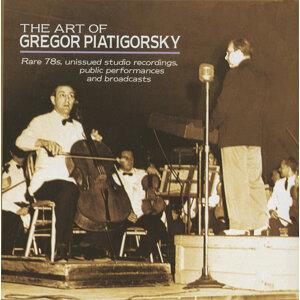 The Art of Gregor Piatigorsky