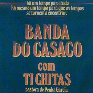 Banda do Casaco com Ti Chitas