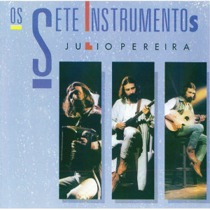 Portugal Julio Pereira: Os 7 Instrumentos (The 7 Instruments)