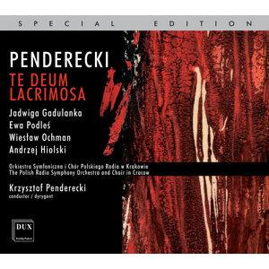 Penderecki: Te Deum - Lacrimosa