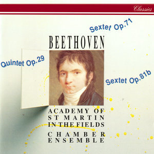 Beethoven: String Quintet; 2 Sextets