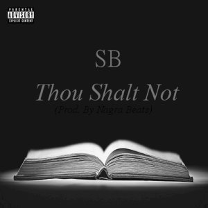 Thou Shalt Not - Single