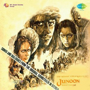 Junoon (With Dialogues) - Original Motion Picture Soundtrack