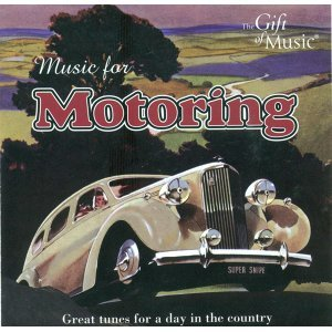 Music for Motoring - Great Tunes for A Day in the Country