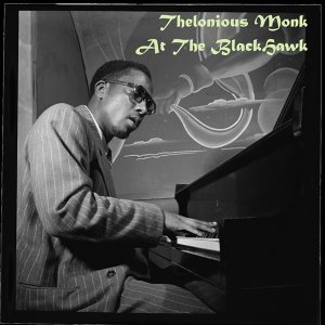 Thelonious Monk: At the Blackhawk