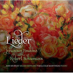 Brahms - Schumann: Lieder