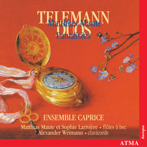 Telemann: Sonatas and Duets for Recorder and Flute / Maute: Fantasies Nos. 1-5