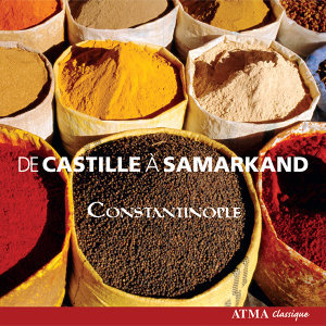 Constantinople: From Castille To Samarkand