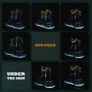 Field, Ken: Under the Skin