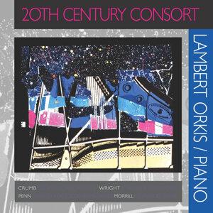 Lambert, Orkis: 20th Century Consort
