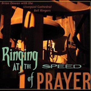 Dewan, B.: Ringing at the Speed of Prayer