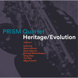 Heritage / Evolution, Vol. 1 (feat. Steve Lehman, Dave Liebman, Rudresh Mahanthappa, Greg Osby, Tim Ries & Miguel Zenón)