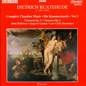 Buxtehude: Chamber Music (Complete), Vol. 1 - 7 Sonatas, Op. 1