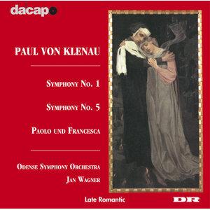 Klenau: Symphony Nos. 1 and 5 / Paolo Und Francesca