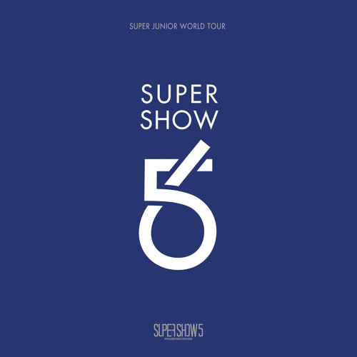 Super Show 5 - Super Junior The 5th World Tour
