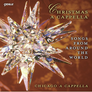 Christmas A Cappella (Songs From Around the World) (Chicago A Cappella)