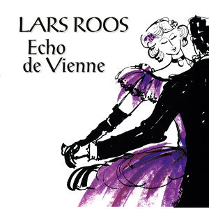 Roos, Lars: Echo de Vienne
