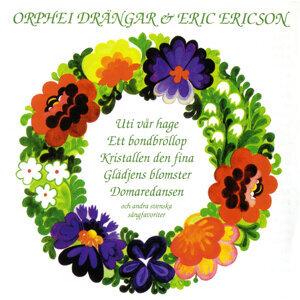 Orphei Drängar & Eric Ericson