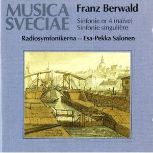 Berwald: Sinfonie No. 4 (naïve), Sinfonie singulière (No. 3) / Symphonies Nos. 3 and 4