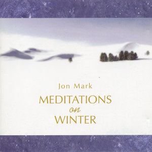 Mark, Jon: Meditations On Winter