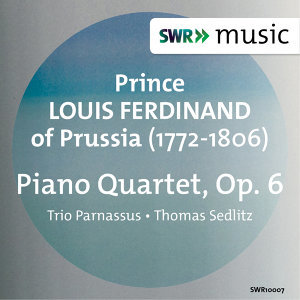 Prince Louis Ferdinand: Piano Quartet, Op. 6