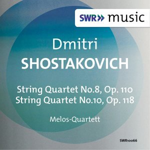 Shostakovich: String Quartets Nos. 8 & 10