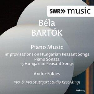 Bartók: Improvisations on Hungarian Peasant Songs, Piano Sonata & 15 Hungarian Peasant Songs