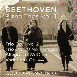 Beethoven: The Complete Piano Trios, Vol. 1