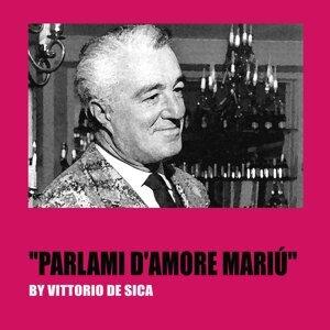 """Parlami d'amore Mariù - From """"Gli uomini, che mascalzoni"""""""