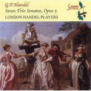 Handel: Seven Trio Sonatas, Op. 5