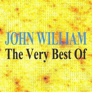 The Very Best of : John William