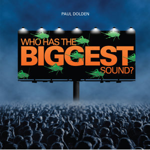Dolden: Who Has the Biggest Sound?