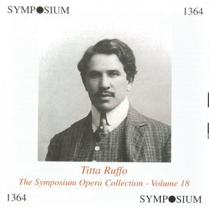 The Symposium Opera Collection, Vol. 18 (1906-1927)