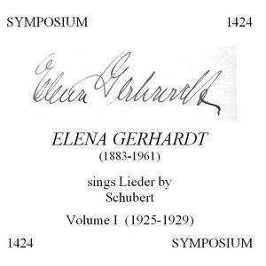 Elena Gerhardt: In a Recital of Lieder by Schubert