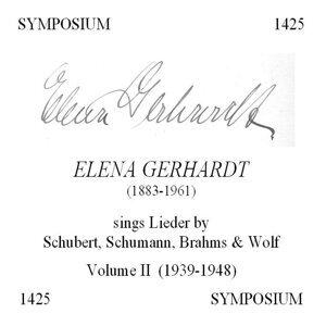 Elena Gerhardt Sings Lieder by Schubert, Schumann, Brahms & Wolf, Vol. 2 (1939-1948)