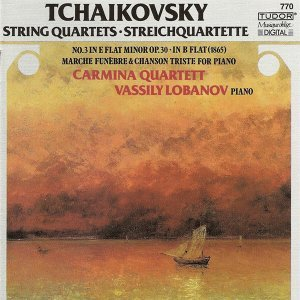 Tchaikovsky, P.I.: String Quartet No. 3 / String Quartet in B-Flat Major / 12 Morceaux (Excerpts)
