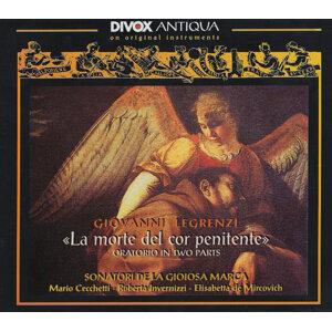 Legrenzi, G.B.: Morte Del Cor Penitente (La) (Sonatori De La Gioiosa Marca)