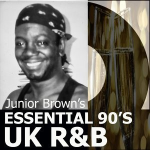 Junior Brown's Essential 90's UK R&b