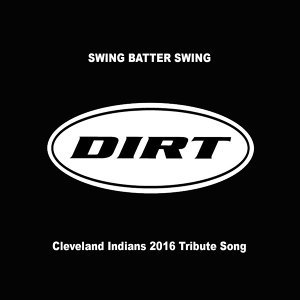 Swing Batter Swing (Cleveland Indians 2016 Tribute Song)
