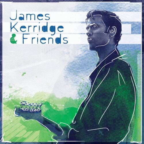 James Kerridge & Friends