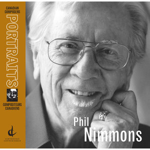 Nimmons, P.: Canadian Composers Portraits