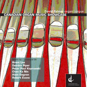 Palmer, David: Canadian Organ Music Showcase